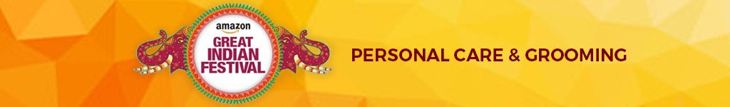 Amazon Great Indian Festival Sale Offer on Personal Care and Grooming
