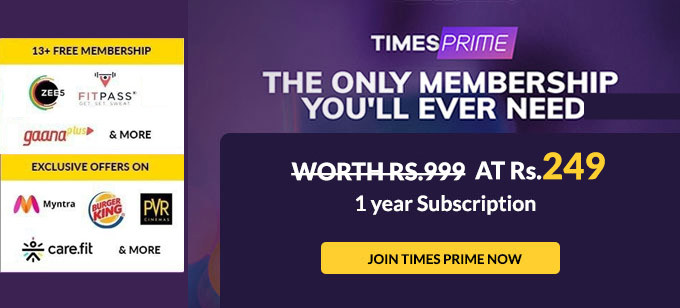 Get Times Prime Subscription with Benefit of Rs.249