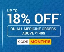 MONTH END SALE | Upto 18% Off on All Medicines Orders of Above Rs.1499