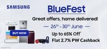 Samsung BLUE FEST | Upto 65% Off Deals + Upto Rs.6000 HDFC CB + Exchange & No Cost EMI Offer