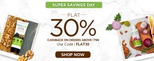 SUPER SAVINGS DAY| Flat 30% Cashback on Orders Above Rs.799