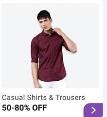 BIG SAVING DAYS | Men Casual Shirts & Trousers upto 80% Off