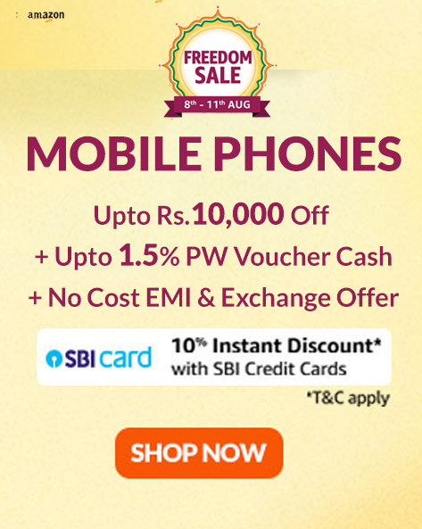FREEDOM SALE | Upto Rs.10,000 Off on Top Selling Mobiles + Extra 10% SBI Credit Card Off + No Cost EMI & Exchange Offer