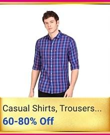 Get Minimum 60-80% Off on Men Shirts & Trousers