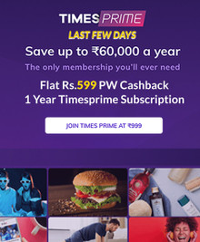 LAST FEW DAYS LEFT PW EXCLUSIVE OFFER | Flat Rs. 400 Off Code + Rs.599 Cashback on Timesprime 01 year Membership