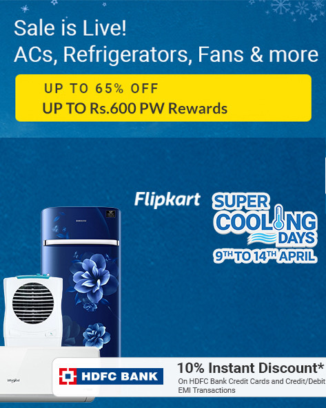 Flipkart Cooling Days | Upto 65% Off on ACs, Refrigerators, Air Coolers & More + 10% Discount via HDFC Cards