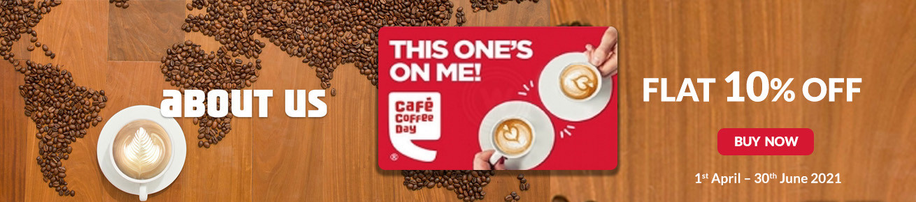 Flat 10% Off on Cafe Coffee Day Gift Card