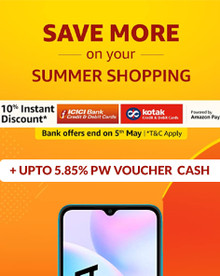 Save More on your Summer Shopping + Extra 10% Instant discount using ICICI & Kotak Cards