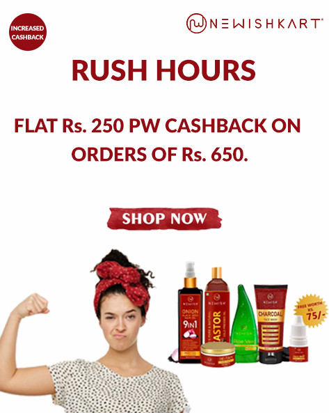 Newishkart RUSH HOURS | Flat Rs.250 PW Cashback on Orders of Rs.650