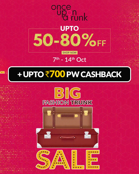 BIG FASHION TRUNK SALE | Upto 80% Off on Womens Clothing + Extra 10% Prepaid Off (Min Order Rs.2000)